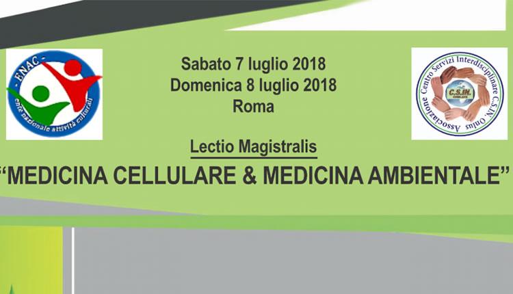 LECTIO MAGISTRALIS IN MEDICINA CELLULARE & AMBIENTALE